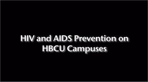 HIV-AIDS Prevention on HBCU Campuses